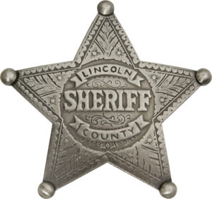 Badges Of The Old West Lincoln County Sheriff Badge