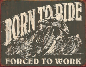 Tin Signs Born To Ride