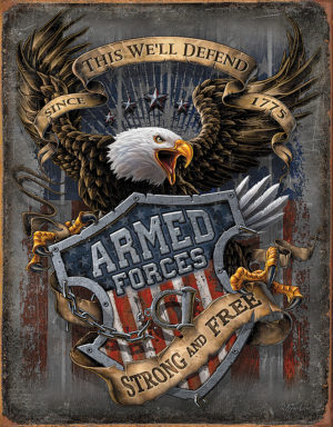 Tin Signs Armed Forces Since 1775