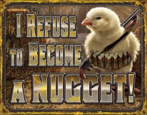Tin Signs Chicken Nugget Refusal