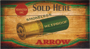 Remington Arrow Sold Here Wood Sign